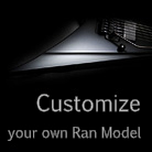 Customize your own Ran Model
